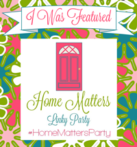 Featured at Home Matters Linky Party