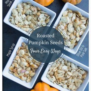 Roasted Pumpkin Seeds Four Easy Ways