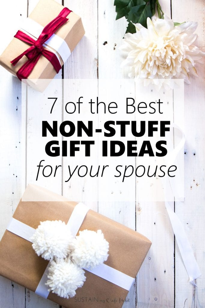 Best non-stuff gift ideas for your spouse! Gift ideas for a husband, boyfriend or fiance.