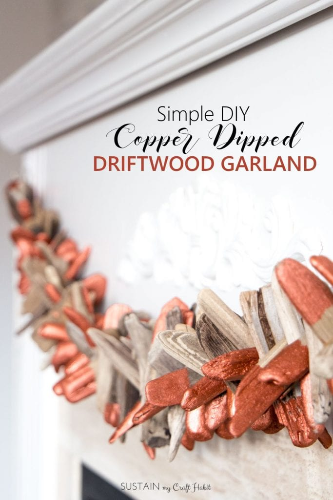 Garland made with driftwood pieces dipped in copper paint plus over a dozen other crafts to make with driftwood.