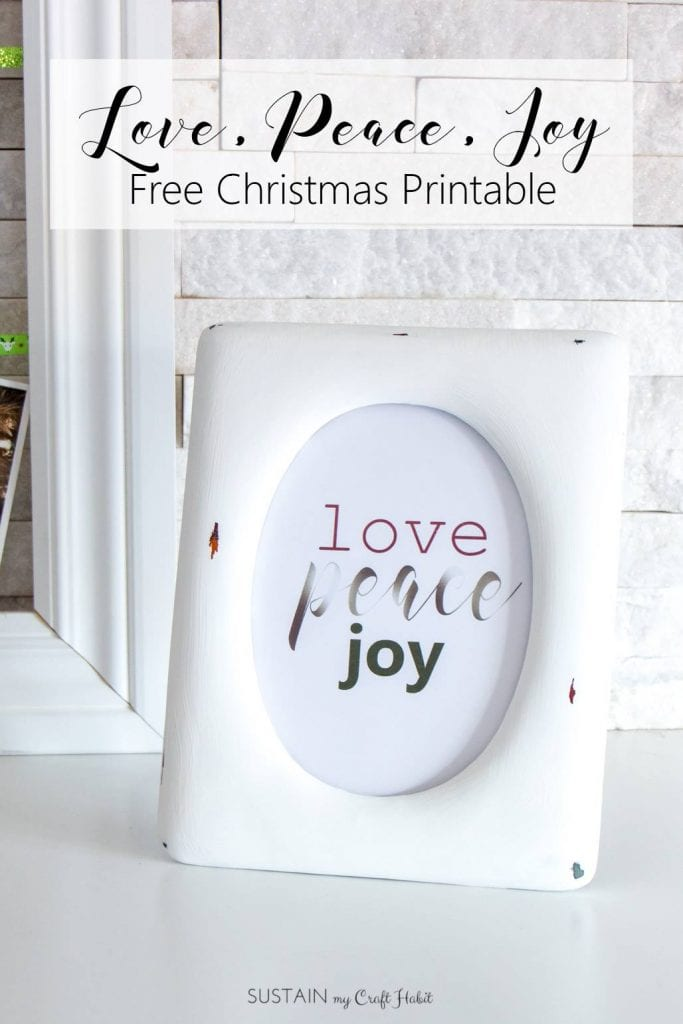 Love, peace, joy free printable Christmas sign | Christmas typography | Upcycled photo frame | Farmhouse Christmas printable