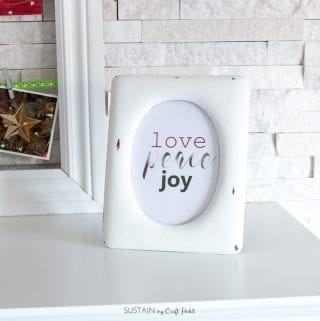 Free Christmas Printable Love Peace Joy: Rustic Holiday Mantel Create-Along