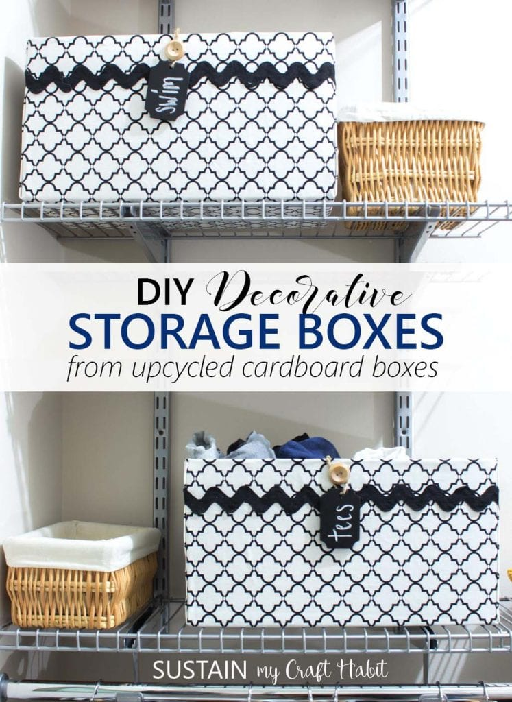 DIY decorative storage boxes | Upcycled cardboard box storage containers | How to make fabric covered  sc 1 st  Sustain My Craft Habit & Upcycling a Cardboard Box into a Stylish DIY Storage Box u2013 Sustain ...