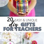 Gifts for teachers you can make to show your appreciation for a great school year!