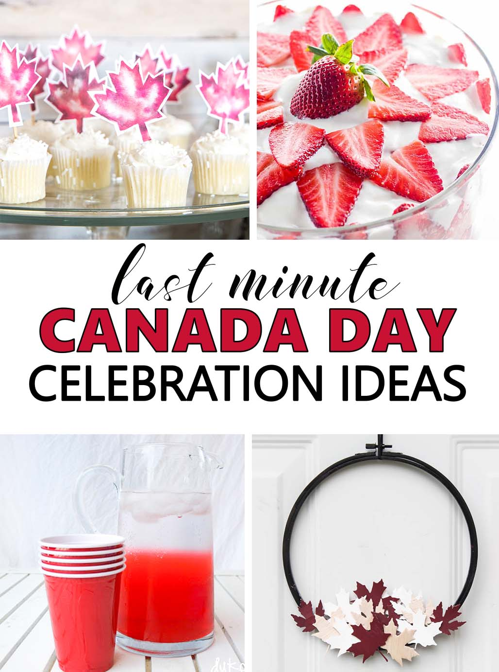 Canada day celebration ideas last minute decor and party for Last minute party ideas