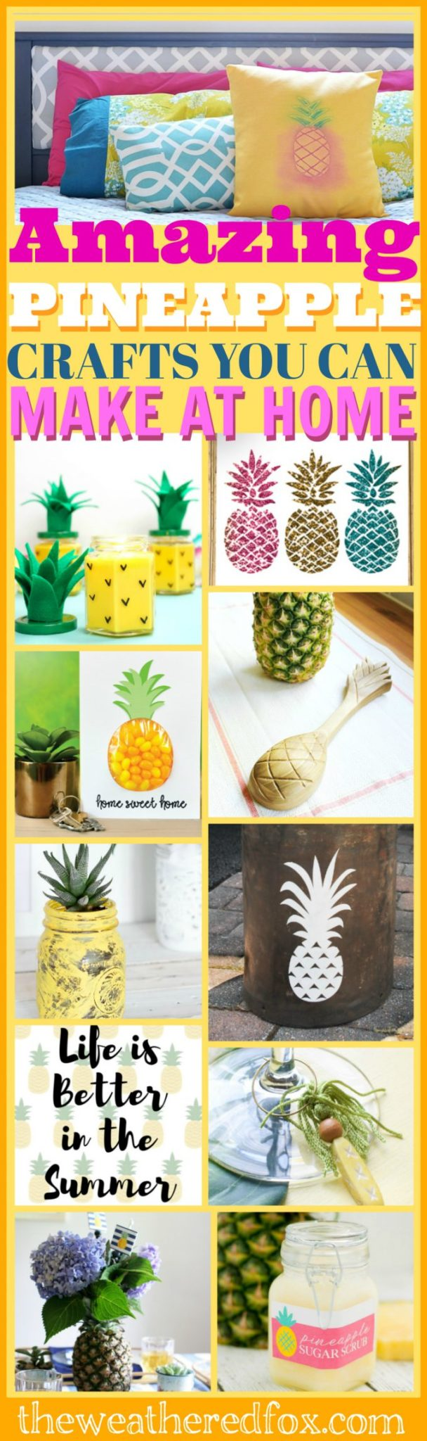 Pineapples!!! Check out all these creative and amazing DIY ideas to bring some pineapple into your home. Decor, recipes, crafts and printables including an upcycled mason jar succulent planter.