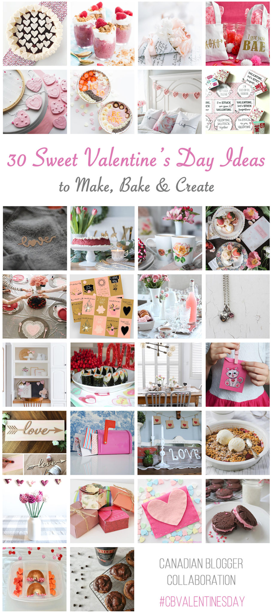 Collage of 30 Valentine's Day ideas to make bake and create