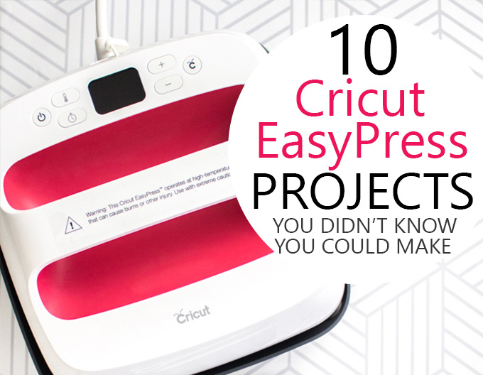 Uses for the Cricut Easy Press