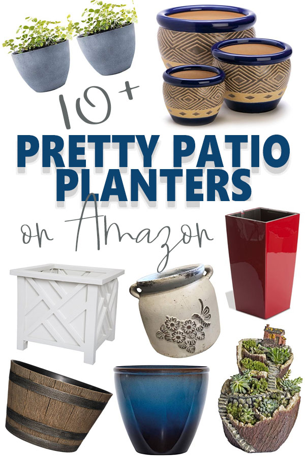 Collage of seven different patio planters with a text overlay