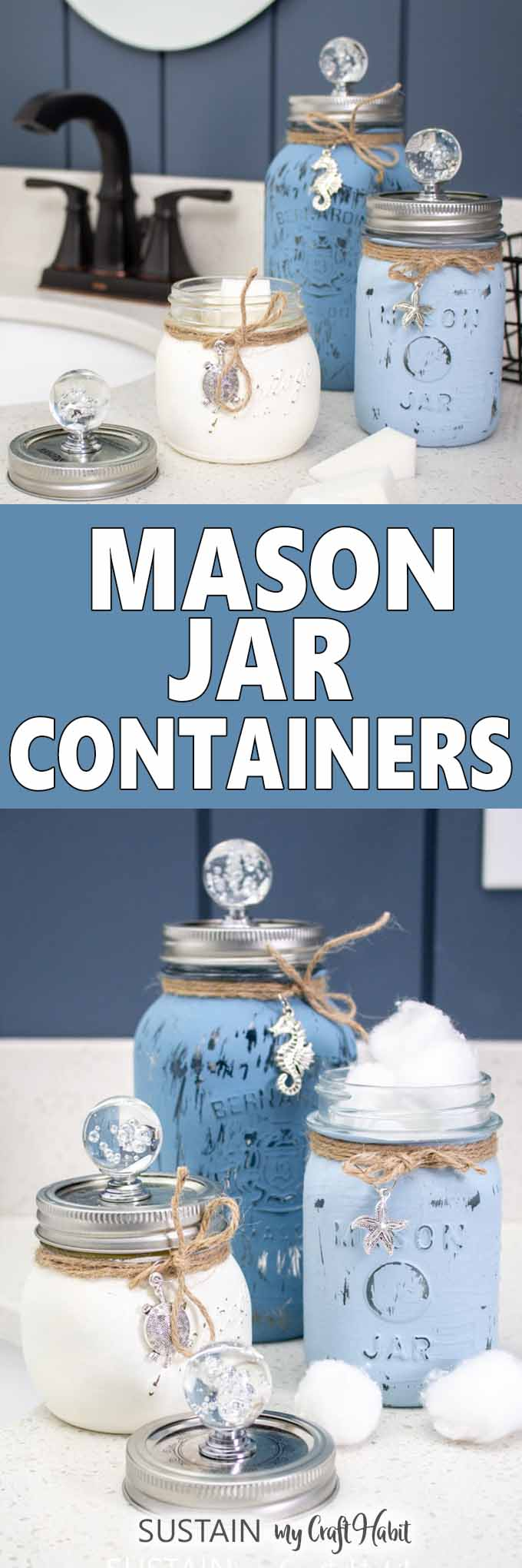 Beachy Diy Painted Mason Jars Containers With Video Sustain My Craft Habit