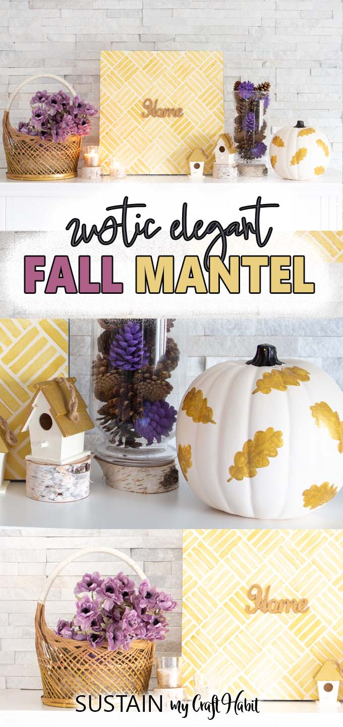 Collage of images demonstrating the DIY ideas in the rustic elegant fall mantel.