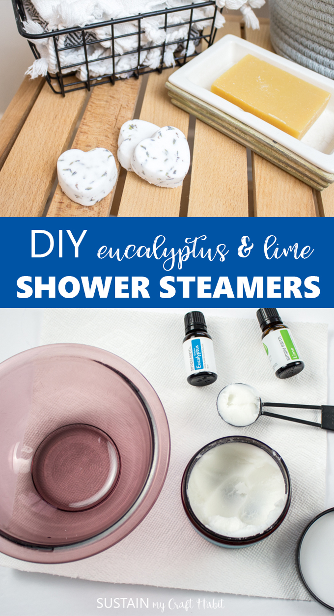 Collage of images with text overlay showing how to make shower steamers.