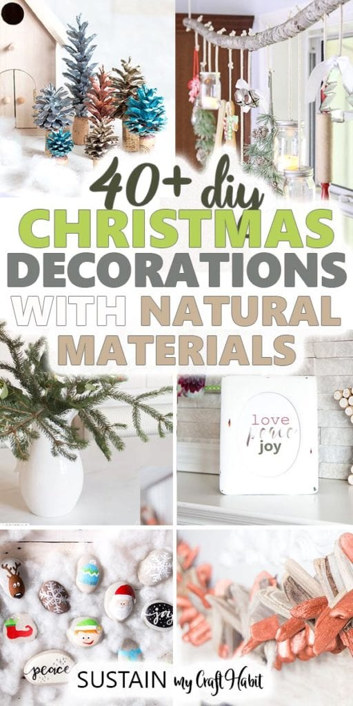 Collage of images showing examples of natural Christmas ornaments. Includes a text overlay.