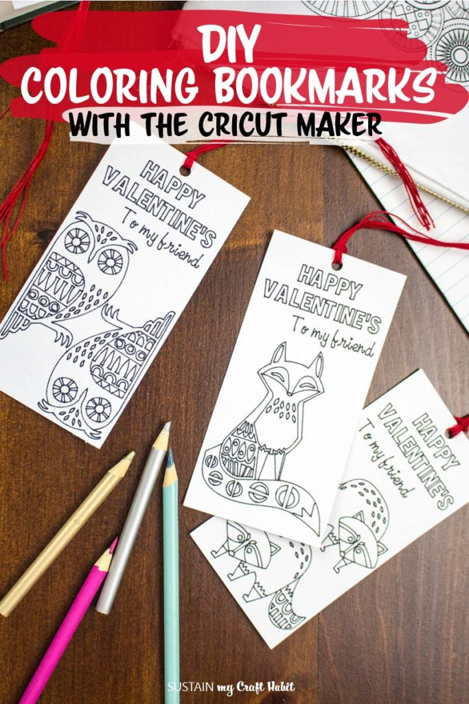 DIY coloring bookmarks made with the Cricut Maker as a non candy Valentines Day idea for classmates.