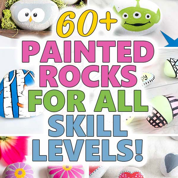60 Best Painted Rocks For All Skill Levels Sustain My Craft Habit