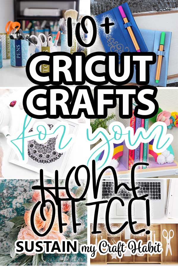 collection of Cricut crafts for your home office