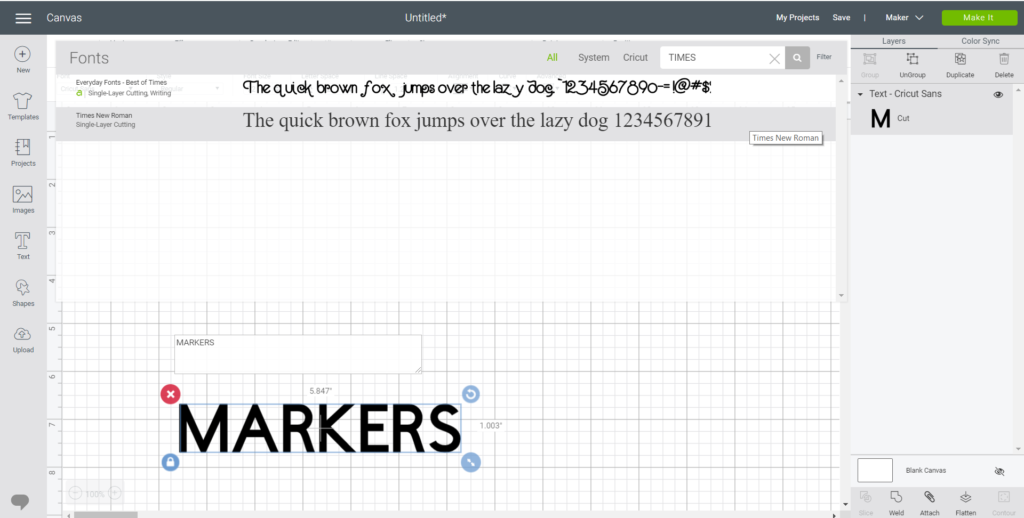 type the word MARKERS on a blank canvas in Design Sapce