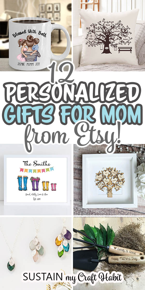 12 Thoughtful Personalized Gifts For Mom Sustain My Craft Habit