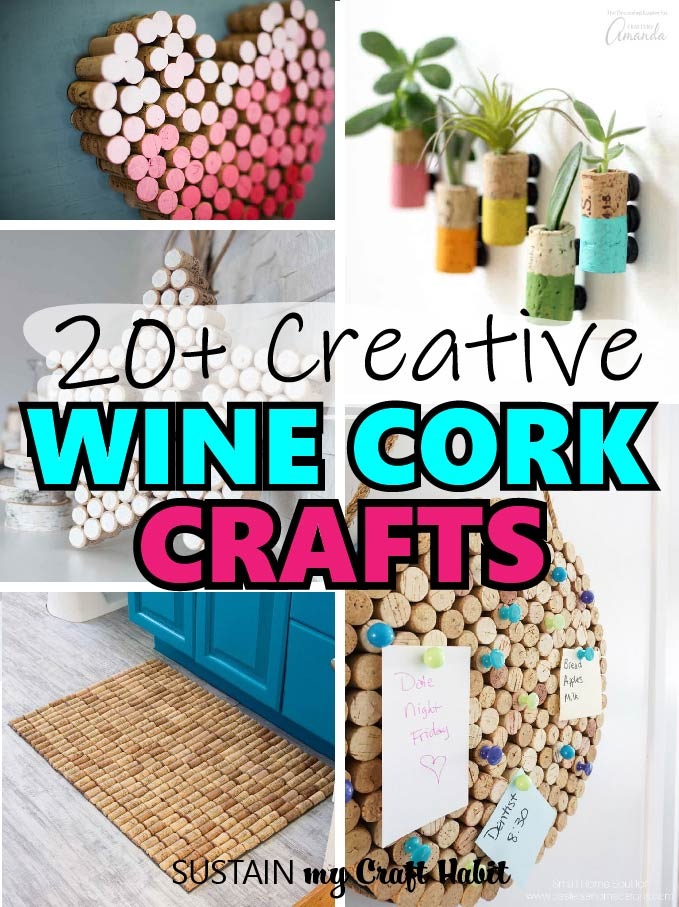 Collage showing a variety of fun and practical wine cork crafts to try.