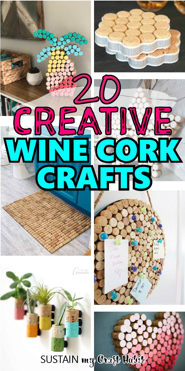 Collage of images demonstrating easy and creative wine cork crafts to make!