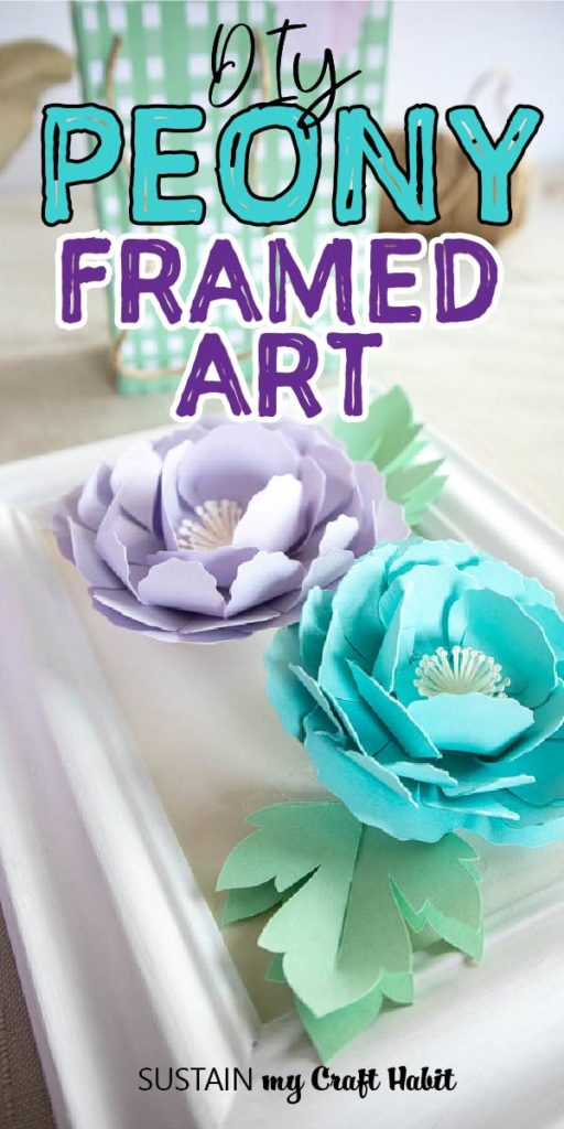 pinnable image showing pretty framed paper flowers