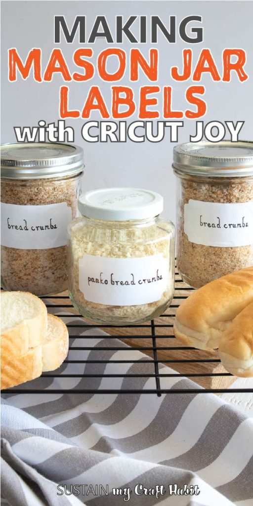 "Three mason jars filled with bread crumbs and labelled with Cricut Joy Smart Label. There is text overlay ""making mason jar labels with Cricut Joy."""