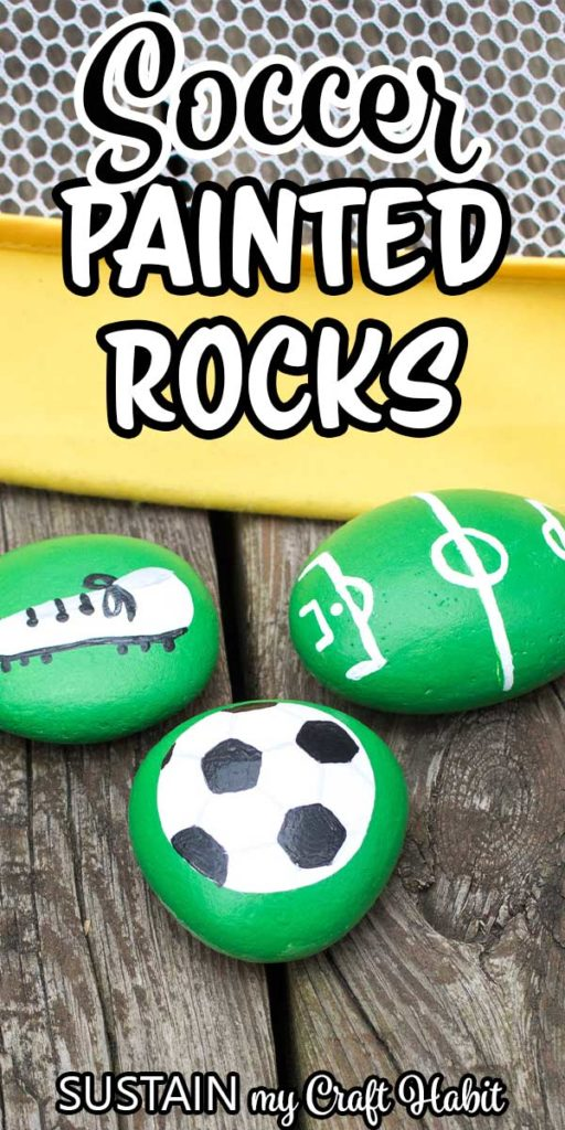 "Green rocks painted into a soccer ball, cleats and soccer pitch with text overlay ""soccer painted rocks."""