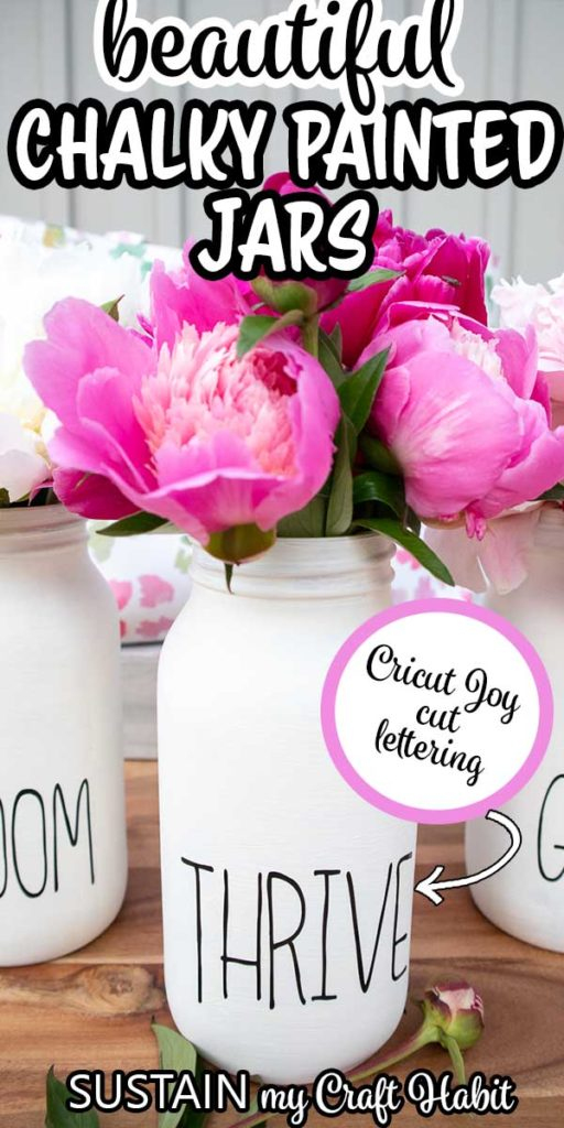 "Chalk painted mason jar flower vase with text overlay ""beautiful chalky painted jars."""