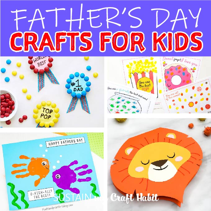 Father S Day Crafts For Kids Sustain My Craft Habit