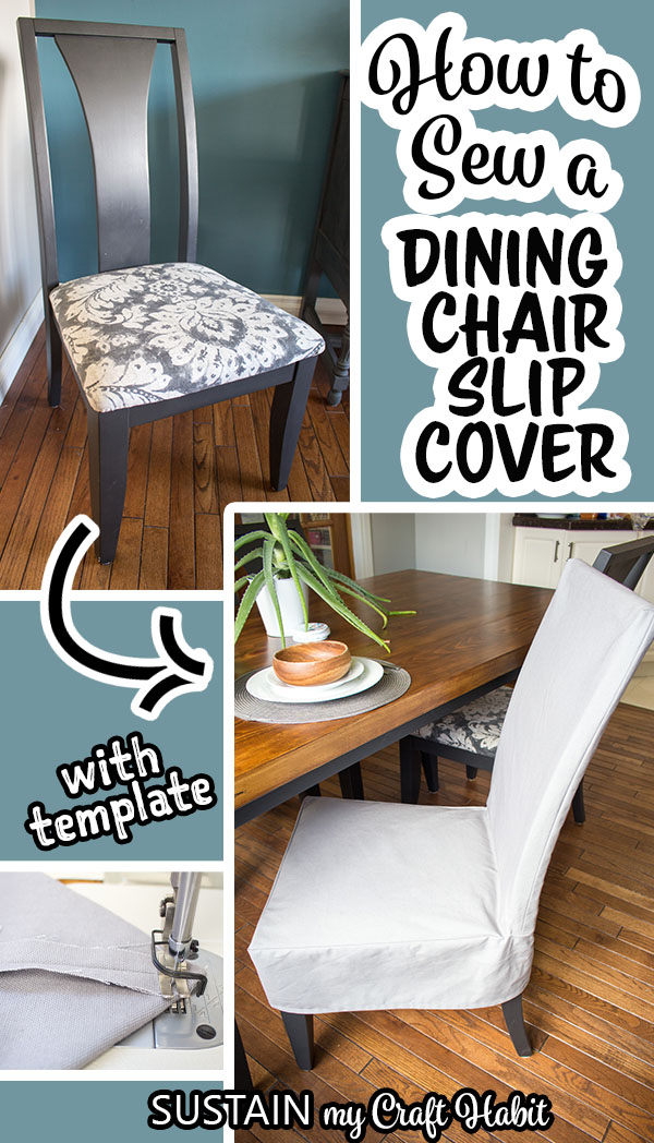Collage of images showing steps needed to make and completed dining chair slipcovers.
