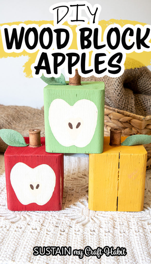 Finished Wood Block Apples painted red, green and yellow with text overlay.