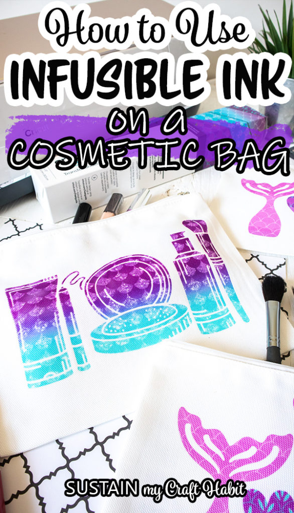 """Finished cosmetic bags with text overlay """"how to use infusible ink on a cosmetic bag."""""""