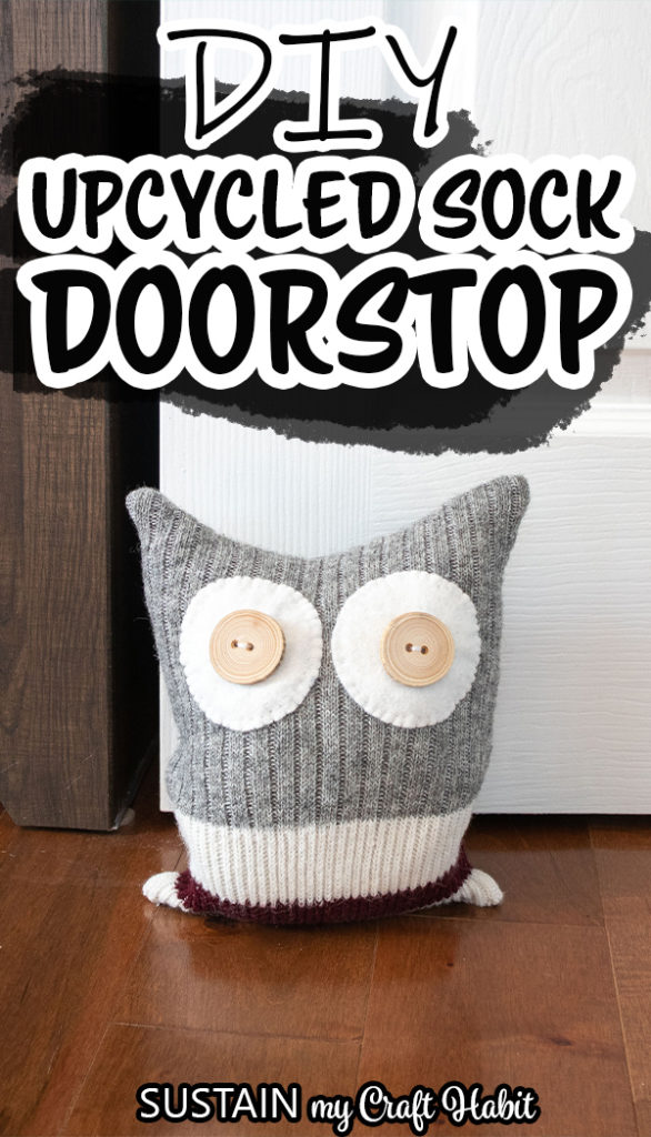 Upcycled sock owl door stop with text overlay.