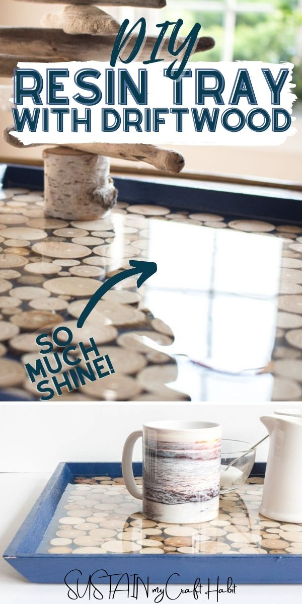 Collage of resin driftwood tray and text overlay.