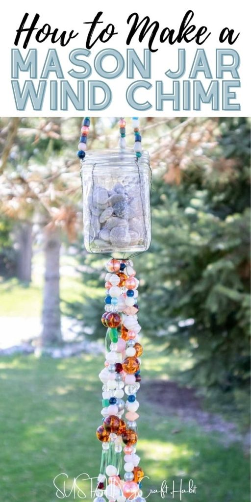 Hanging mason jar wind chime made with beads including text overlay.
