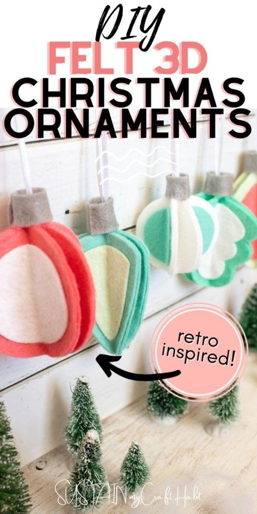 Retro inspired 3D felt Christmas ornaments with text overlay.