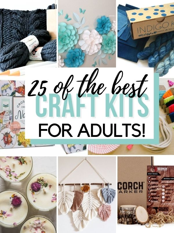 Collage of images as examples of the best craft kits for adults including candle making, macrame, wood burning, knitting, cross stitch and more.