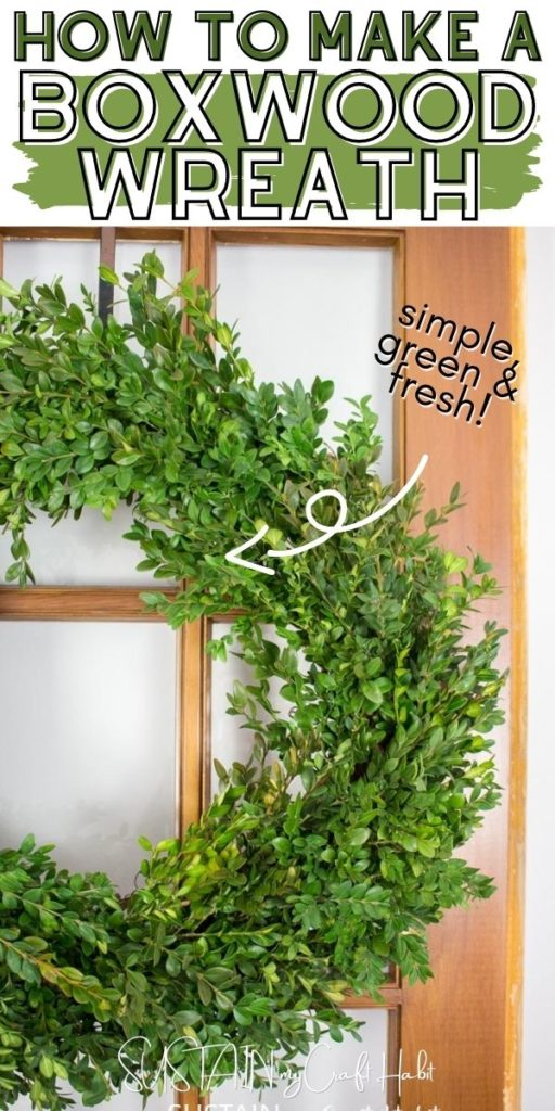 Close up of a boxwood wreath with text overlay.