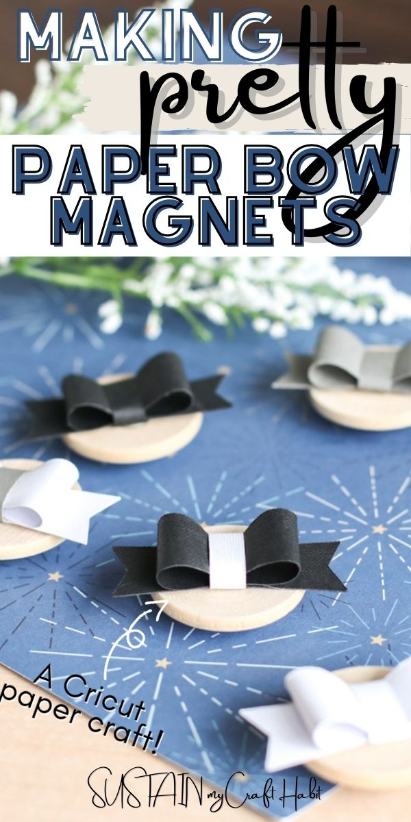 Close up of paper bow magnets with text overlay.