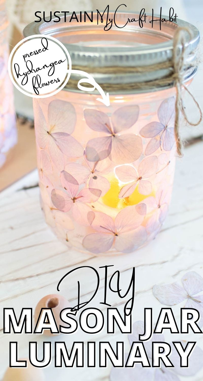 Pressed flower mason jar luminary with text overlay.