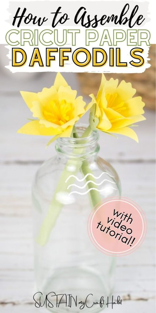 Paper daffodil flowers in a glass jar with text overlay.