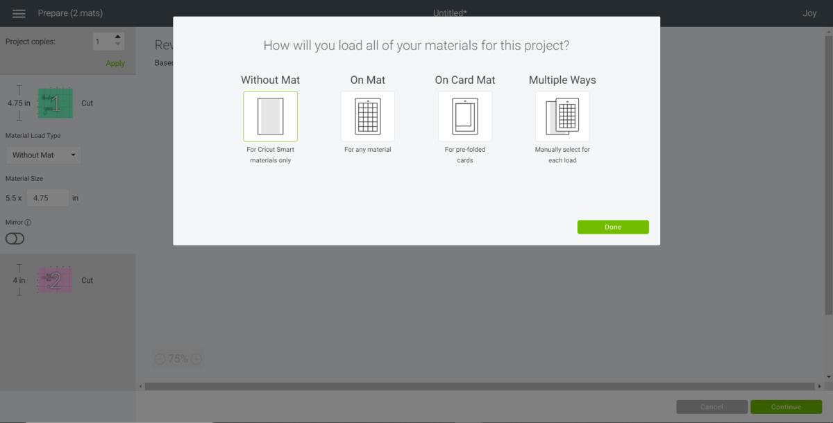 "Choosing ""without mat"" option for CIricut Joy machine."