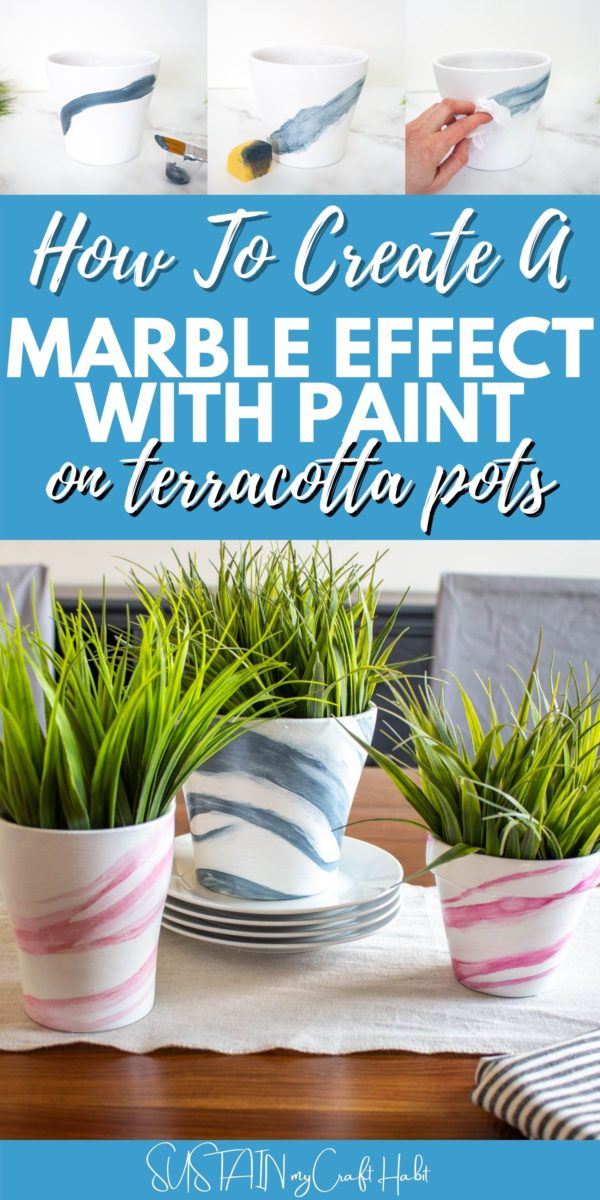 Collage of how to paint a marble effect with pain on terracotta pots with text overlay.