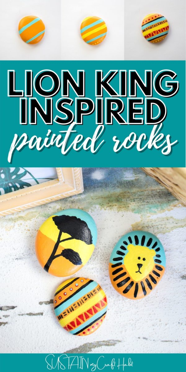 Collage of lion king inspired painted rocks with text overlay.