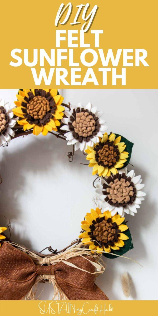 Felt sunflower wreath with text overlay.