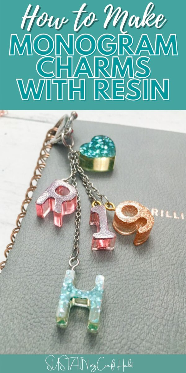 Monogram charms with resin with text overlay.