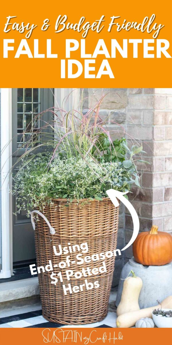 Wicker basket fall planter with text overlay.