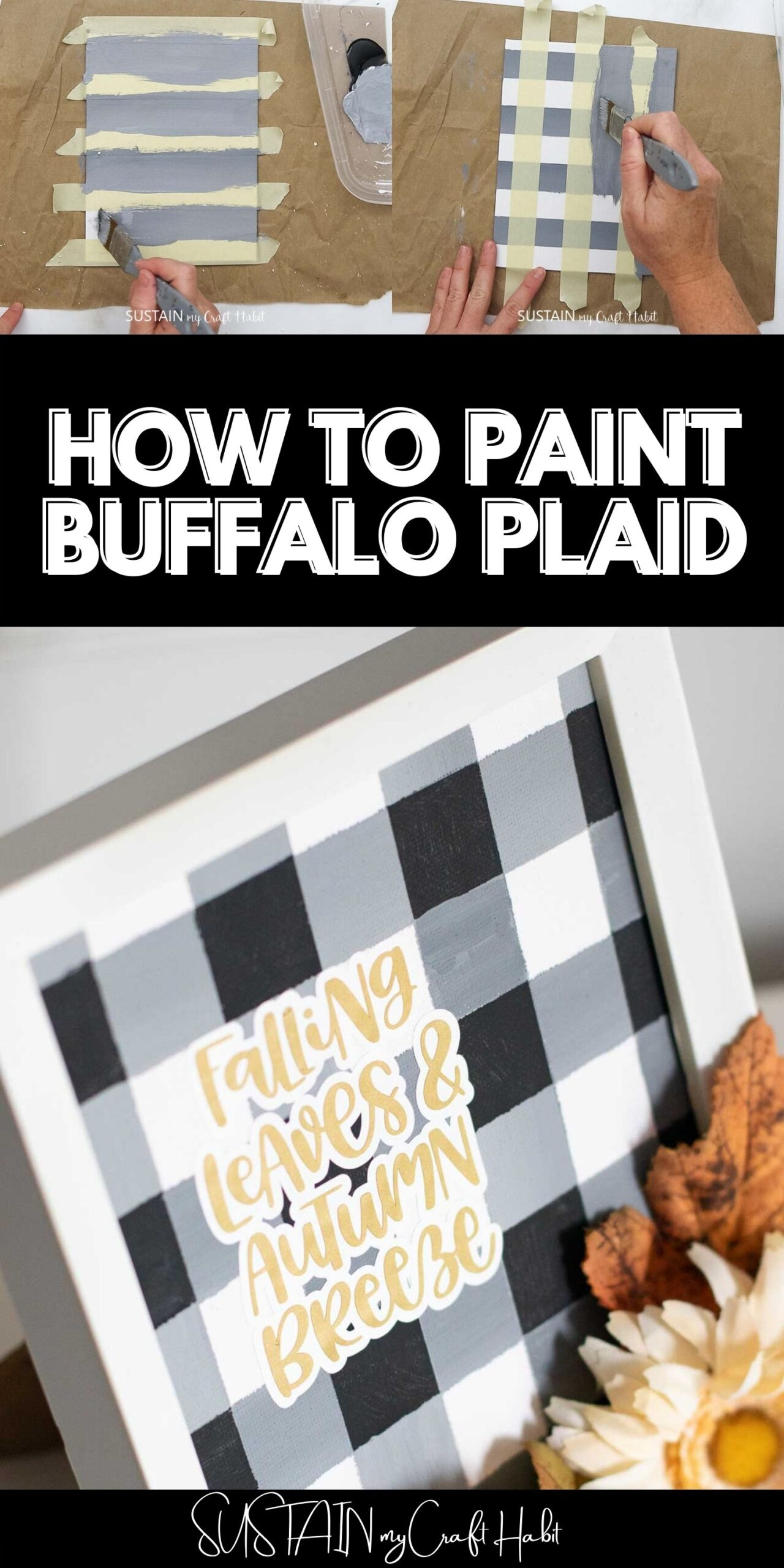 Collage showing to paint buffalo plaid with text overlay.