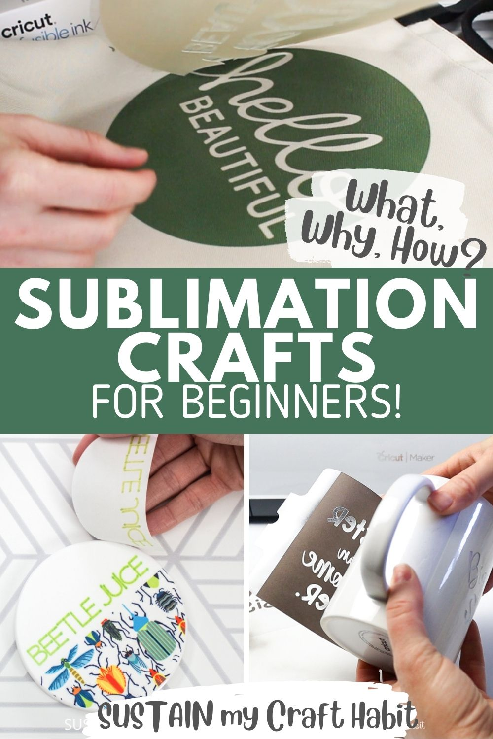 Collage of images with text overlay reading sublimation crafts for beginners.